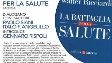 La battaglia per la salute. Walter Ricciardi