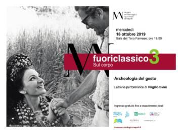 Virgilio Sieni al Mann per Fuoriclassico3