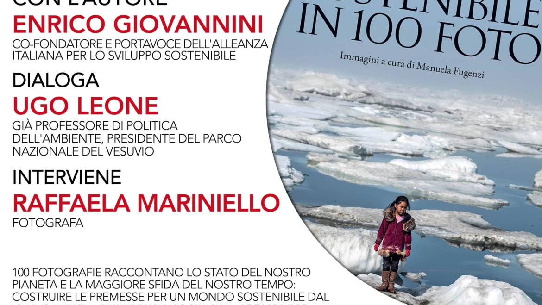 Presentazione di Un mondo sostenibile in 100 foto