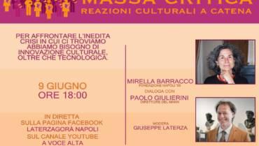 Martedì 9 sarà il primo di #MASSACRITICA: innovazione culturale a catena a Napoli, capitanati da Giuseppe Laterza.