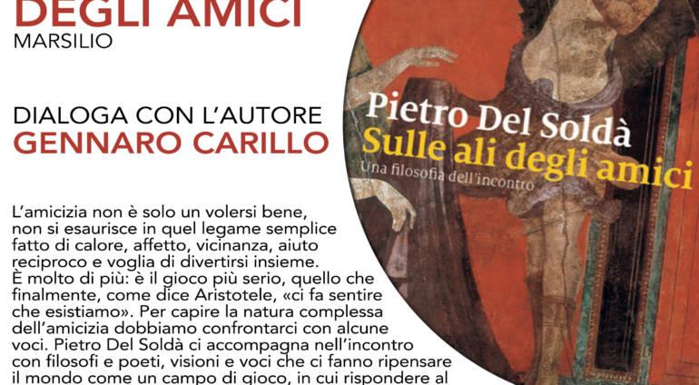 """Il 5 giugno presentiamo """"Sulle ali degli amici"""" di Pietro Del Soldà. Dialoga con l'autore Gennaro Carillo."""